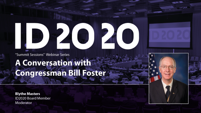 2020 Summit Sessions A Conversation with Congressman Bill Foster Intro Card